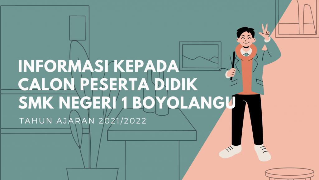 Informasi Kepada Calon Peserta Didik SMK Negeri 1 Boyolangu Tahun Pelajaran 2021/2022